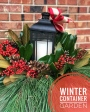 How to Create a Winter ContainerGarden